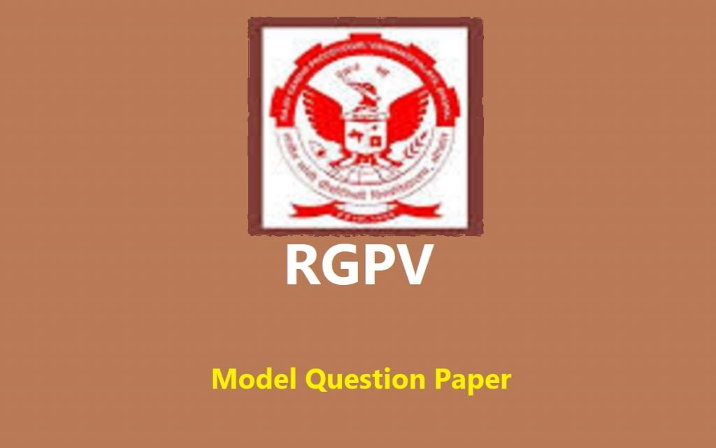 RGPV Model Question Paper 2020 Exam Sample Paper