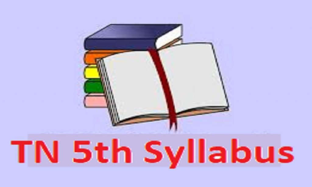TN Board 5th Syllabus 2021 TN 5th Std New Syllabus All Text Books Tamil And English Medium, Term1, Term2, Term3,