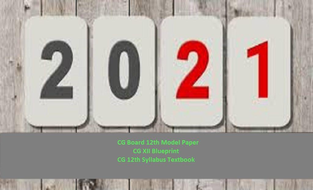 CG Board 12th Model Paper 2021 CG XII Blueprint 2021 CG 12th Syllabus Textbook 2021