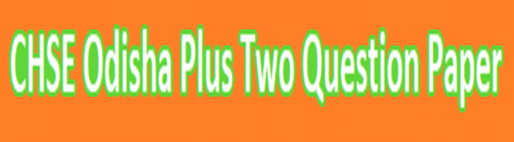 Odisha +2 Model Paper 2021 CHSE 12th Question Paper 2021